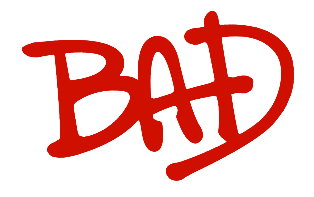 O que Significa Bad