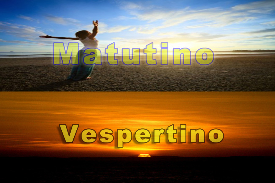 Matutino e Vespertino