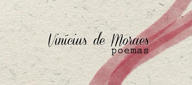 Poemas de Vinicius de Moraes